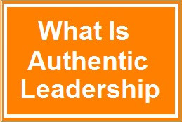 Authentic leadership continues to gain in popularity. But what is it?