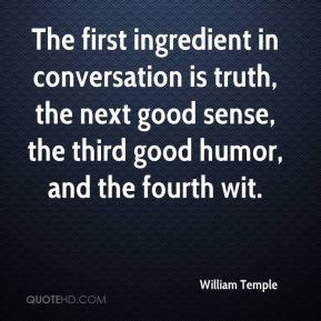 william-temple-william-temple-the-first-ingredient-in-conversation-is ...