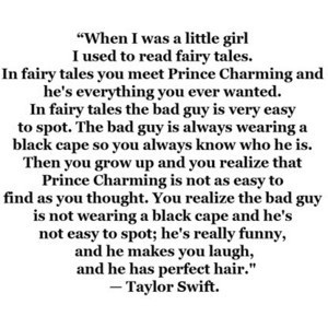 ... Quotes, Bad Guys, So True, Taylors Swift, Prince Charms, Fairies Tales