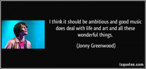 More Jonny Greenwood Quotes