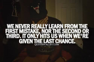 We Never Really Learn From The First Mistake