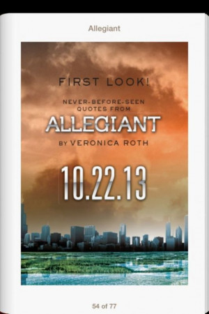 Check out eight new quotes from Allegiant by Veronica Roth, which will ...