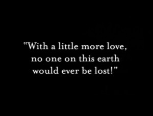 black and white, lost, love, quotes, world