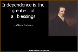 ... the greatest of all blessings - William Godwin Quotes - StatusMind.com