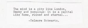 Delmore Schwartz.