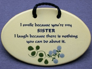 funny sister quotes of two sisters one is always the watcher one the ...