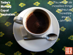 "... dream."" ~John Eliot #inspiration #motivation #quote #EmpowHER"