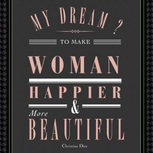 Dior quotes...