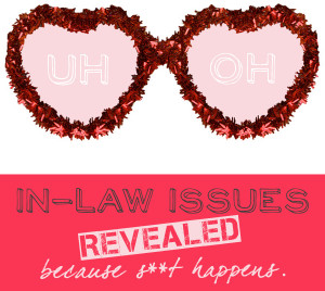 """... -in-Law"""" By Miss S… The First Bloggista of Our In-Law Series"""