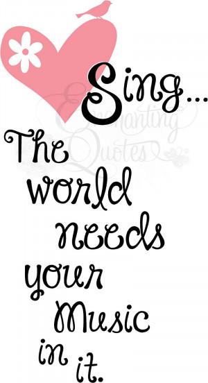 sing the world needs your music vinyl wall decals item sing01 regular ...