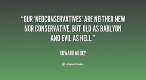 Our 'neoconservatives' are neither new nor conservative, but old as ...
