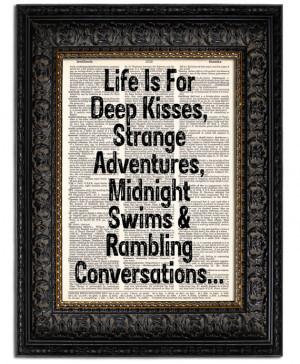 Quote Art Print LIFE Is For DEEP KISSES book page print dictionary art ...