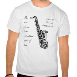 Saxophone Quote T Shirt