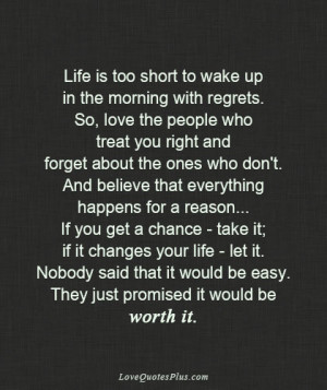 Home » Picture Quotes » Life » Life is too short to wake up in the ...