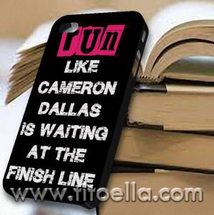 Cameron Dallas Run Quotes Case for iPhone 4/4s, iPhone 5/5s, iPhone 5c ...