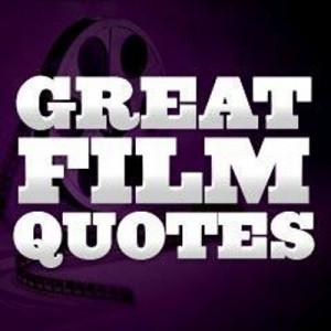 Great Film Quotes