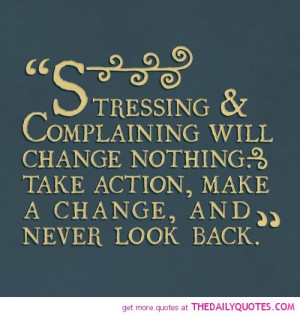 stressing-and-complaining-life-quotes-sayings-pictures.jpg (500×526)