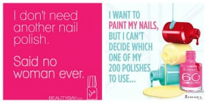 Nail art quotes that made my day..