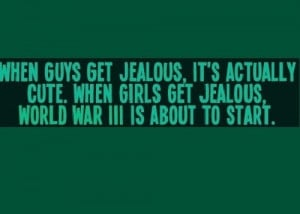 Jealousy, quotes, sayings, guys, girls, real, funny