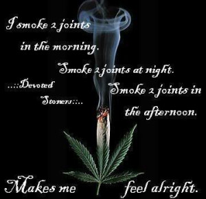 Happy Marijuana Quotes http://www.coolchaser.com/graphics/tag/weed ...
