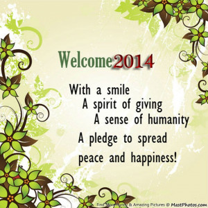 Welcome 2014 With A Smile, A Spirit Of Giving, A Sense Of Humanity, A ...