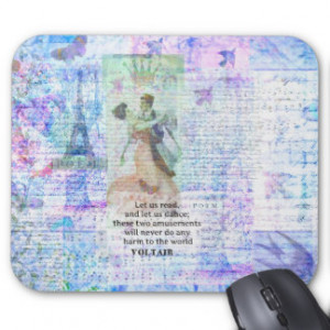 Romantic, inspirational VOLTAIR quote DANCING Mouse Pad