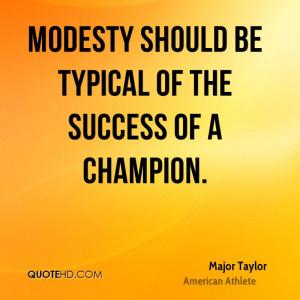 Major Taylor Success Quotes