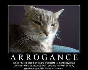 Arrogant Quotes Arrogance