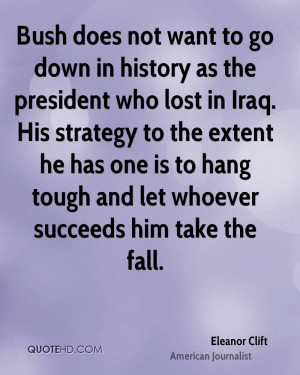 ... has one is to hang tough and let whoever succeeds him take the fall