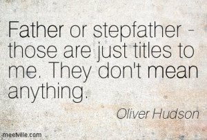 Back > Quotes For > Stepfather And Daughter Quotes