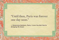 Paris, I Love You but You're Bringing Me Down' ~ Rosecrans Baldwin ...