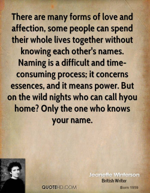 spend their whole lives together without knowing each other's names ...