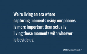 We're living an era where capturing moments using our phones is more ...