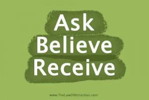 Ask, believe, receive! #LOA