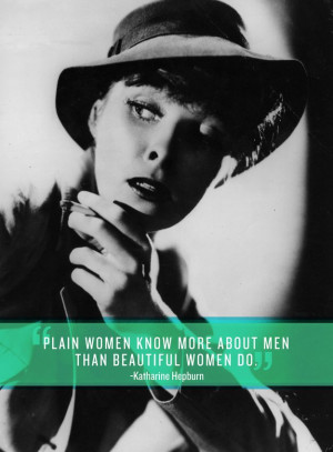 Community: 15 Katharine Hepburn Quotes Every Woman Should Live By