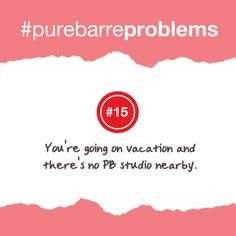 Pure Barre Problem #15 -