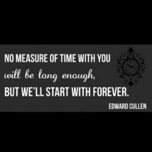 Edward cullen quotes, best, movie, sayings, time
