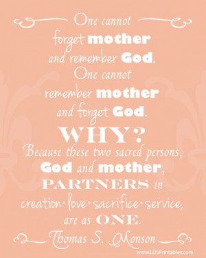 Free mother's day printables. great lds quotes
