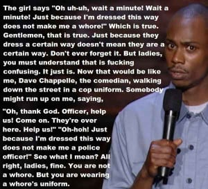 ... can't describe the way I feel, there's always Dave Chappelle