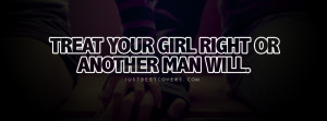 Quotes Treat Your Girl...