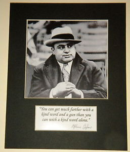 Al-Capone-Mobster-Reprint-Matted-Kind-Word-Quote-Display-Copy-Scare ...