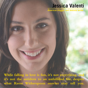 Jessica Valenti. Quotes For A Graduate From College. View Original ...