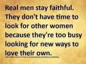 Real men... Faithful Relationships
