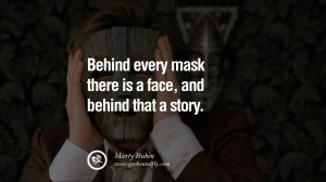 quotes about removing the mask