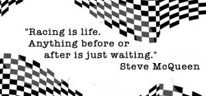 Verwandte Suchanfragen zu Steve mcqueen quotes racing is life