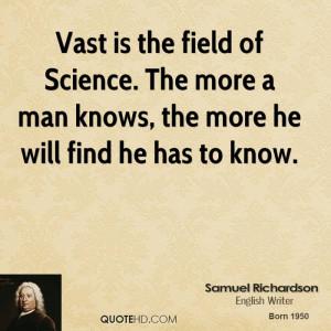 Samuel Richardson Science Quotes