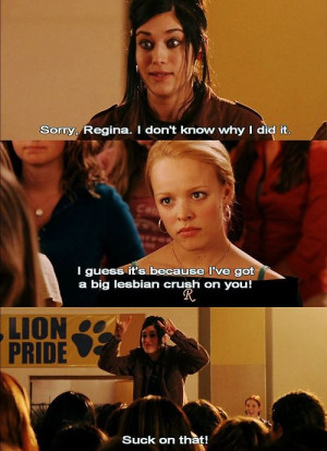 Lesbian #funny #quote #LGBT #MeanGirls
