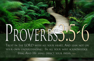 Bible Verses Trust GOD Proverbs 3:5-6 Landscape Christian HD Wallpaper