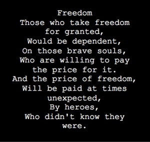 In honor of our fallen heroes democracy quote