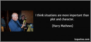 More Harry Mathews Quotes